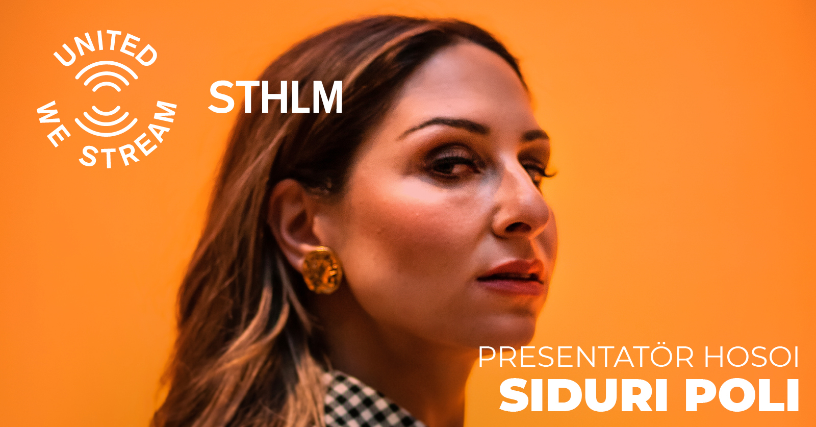 Siduri Poli United We Stream Sthlm